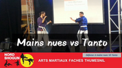 Mains nues vs Tanto